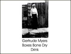 Gertrude Myers - Boxes Bone Dry Drink